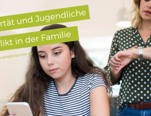 Pubertät und Jugendliche – Konflikte in der Familie