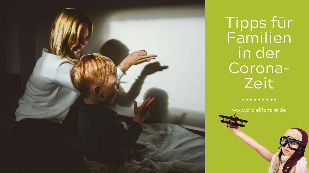 Tipps für Familien in der Corona-Zeit